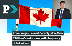WKLS professor Carlo Fanelli's Press Progress article of May 2019: ower Wages, Less Job Security: More Than 2 Million Canadians Worked in Temporary Jobs Last Year